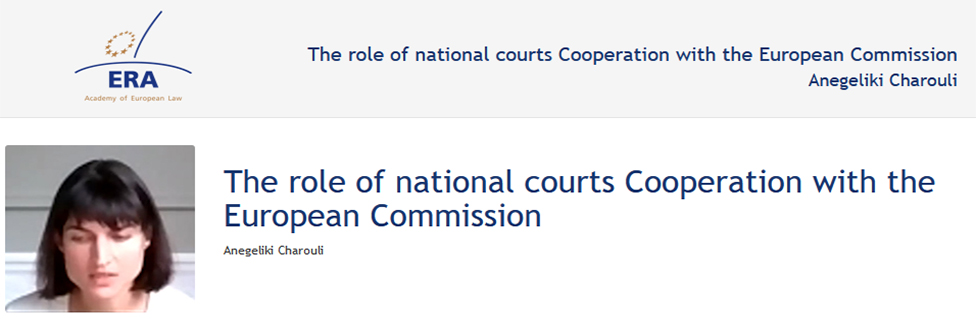 e-Presentation Anegeliki Charouli (220SDV45): The role of national courts Cooperation with the European Commission