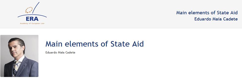 e-Presentation Eduardo Maia Cadete (220SDV44): Main elements of State Aid