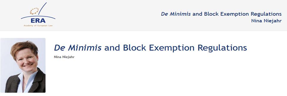 e-Presentation Nina Niejahr (220SDV44): De Minimis and Block Exemption Regulations