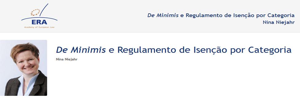 e-Presentation Nina Niejahr (220SDV44): De Minimis e Regulamento de Isenção por Categoria