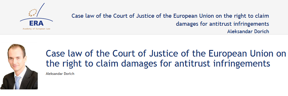e-Presentation Aleksandar Dorich (220SDV128): Case law of the Court of Justice of the European Union on the right to claim damages for antitrust infringements