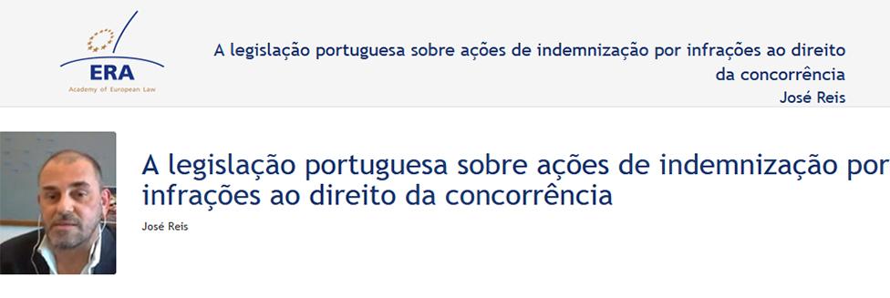 e-Presentation José Reis (220SDV128): A legislação portuguesa sobre ações de indemnização por infrações ao direito da concorrência