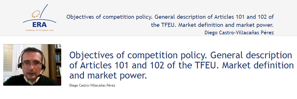 e-Presentation Diego Castro-Villacañas Pérez (220SDV127): Objectives of competition policy. General description of Articles 101 and 102 of the TFEU. Market definition and market power