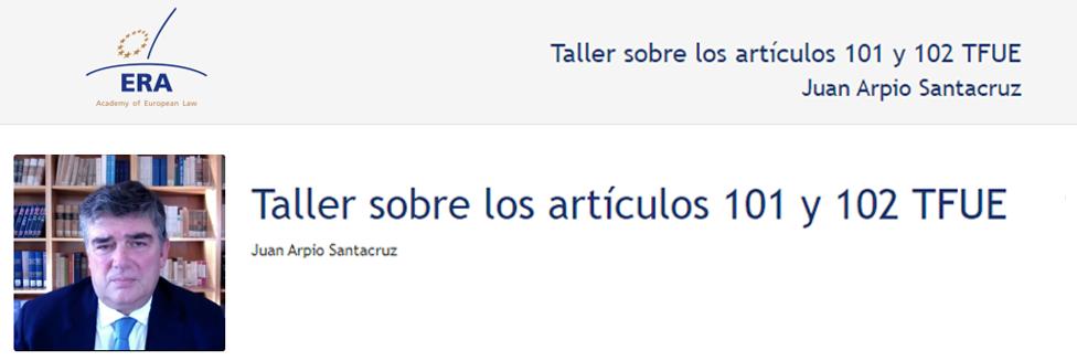 e-Presentation Juan Arpio Santacruz (220SDV127): Taller sobre los artículos 101 y 102 TFUE