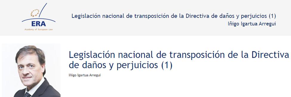 e-Presentation Iñigo Igartua Arregui (220SDV127): Legislación nacional de transposición de la Directiva de daños y perjuicios (1)