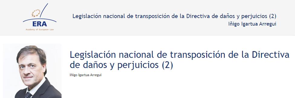 e-Presentation Iñigo Igartua Arregui (220SDV127): Legislación nacional de transposición de la Directiva de daños y perjuicios (2)