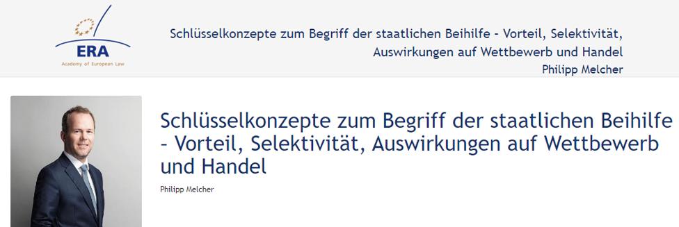 e-Presentation Philipp Melcher (220SDV154): Schlüsselkonzepte zum Begriff der staatlichen Beihilfe – Vorteil, Selektivität, Auswirkungen auf Wettbewerb und Handel