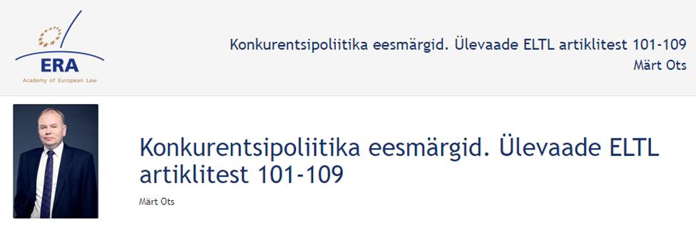 e-Presentation Märt Ots (220SDV45): Konkurentsipoliitika eesmärgid. Ülevaade ELTL artiklitest 101-109
