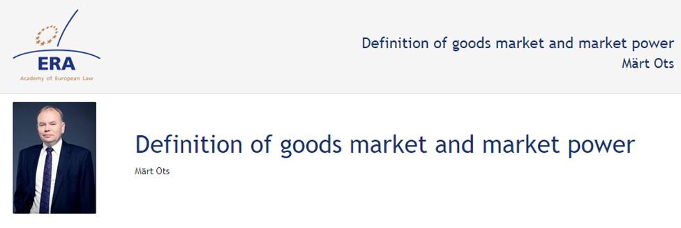 e-Presentation Märt Ots (220SDV45): Definition of goods market and market power