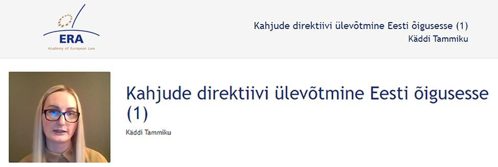 e-Presentation Käddi Tammiku (220SDV45): Kahjude direktiivi ülevõtmine Eesti õigusesse (1)