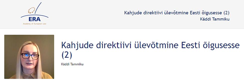 e-Presentation Käddi Tammiku (220SDV45): Kahjude direktiivi ülevõtmine Eesti õigusesse (2)