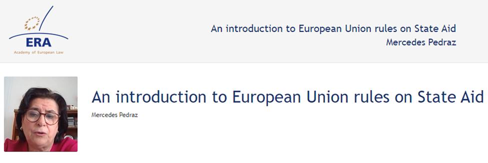 e-Presentation Mercedes Pedraz Calvo (220SDV127): An introduction to European Union rules on State Aid