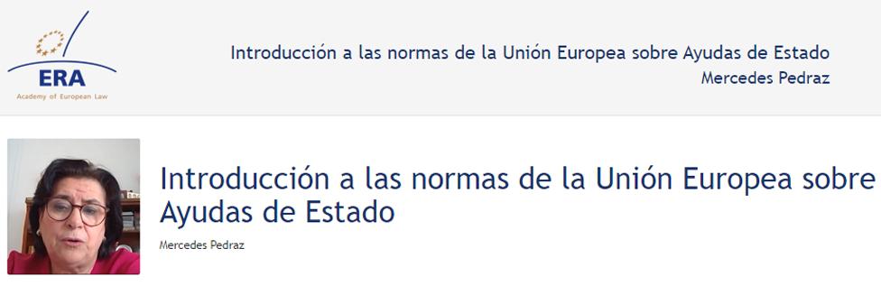 e-Presentation Mercedes Pedraz Calvo (220SDV127): Introducción a las normas de la Unión Europea sobre Ayudas de Estado