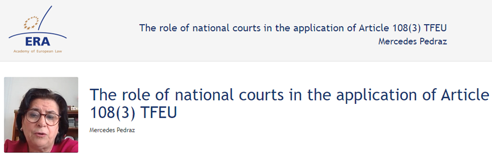 e-Presentation Mercedes Pedraz Calvo (220SDV127): The role of national courts in the application of Article 108(3) TFEU