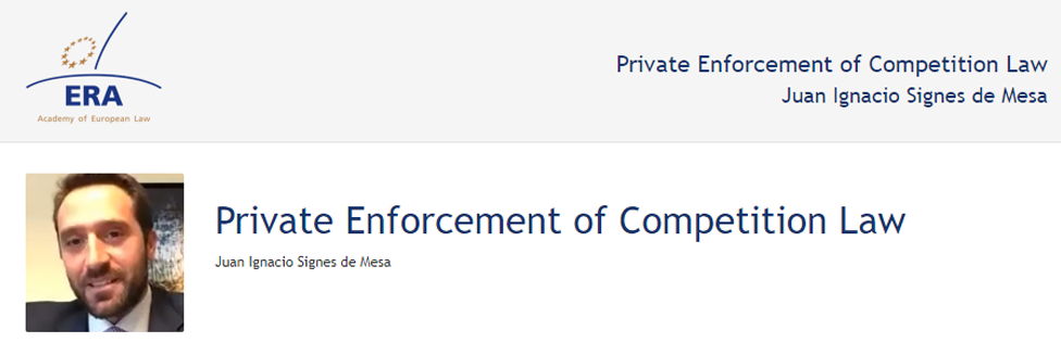 e-Presentation Juan Ignacio Signes de Mesa (220SDV127):Private Enforcement of Competition Law