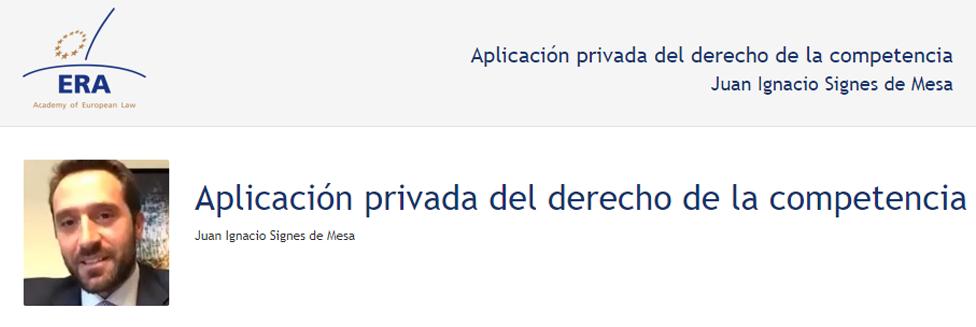 e-Presentation Juan Ignacio Signes de Mesa (220SDV127):Aplicación privada del derecho de la competencia