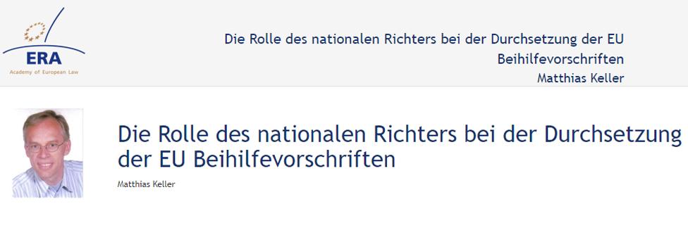 e-Presentation Matthias Keller (220SDV154): Die Rolle des nationalen Richters bei der Durchsetzung der EU Beihilfevorschriften