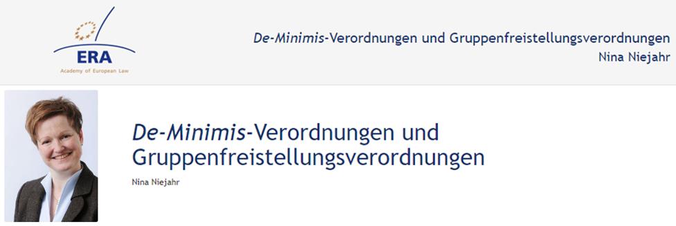 e-Presentation Nina Niejahr (220SDV154): De-Minimis-Verordnungen und Gruppenfreistellungsverordnungen