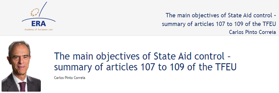 e-Presentation Carlos Pinto Correia (220SDV44): The main objectives of State Aid control – summary of articles 107 to 109 of the TFEU