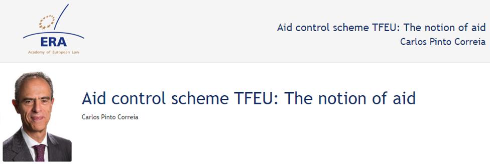e-Presentation Carlos Pinto Correia (220SDV44): Aid control scheme TFEU: The notion of aid